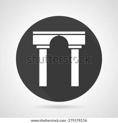 Flat black round vector icon with white silhouette stoned arch with columns on gray background. - stock vector