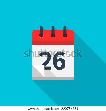Flat calendar icon. Date and time background. Number 26 - stock vector