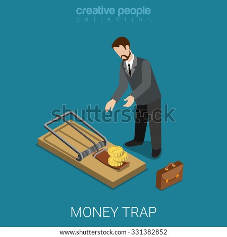 Flat 3d isometric style money finance banking credit loan trap concept web infographics vector illustration. Isometric businessman lean over mousetrap with coin bait. Creative people collection. - stock vector