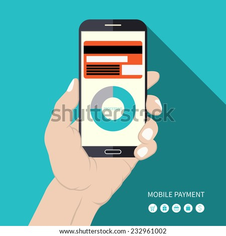 Flat design mobile payment concept . Modern touchscreen smartphone in hand with mobile payment processing from credit card on the screen. Vector illustration - stock vector
