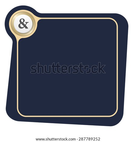 Flat frame for your text and the symbol of ampersand - stock vector
