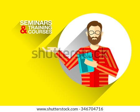 Flat illustration of man charakter in sweater with beard, glasses, book in hand. Business banner for seminars, workshops, courses, trainings, knowledge transfer, coaching on positive yellow background - stock vector