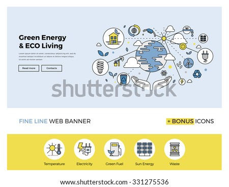 Flat line design of web banner template with outline icons of clean technology for green energy, saving planet, ecology care living. Modern vector illustration concept for website or infographics. - stock vector