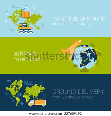 Flat logistics concept of shipping and delivery types. Web vector illustration infographic template set. Process collection: maritime shipment, airmail, ground delivery, ship, plane, aircraft, van. - stock vector