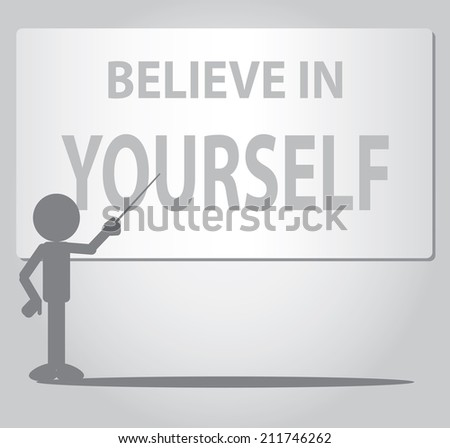 Flat Man pointing believe in yourself writing on whiteboard - stock vector