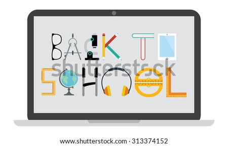 Flat modern design minimal vector illustration of a laptop with back to school in the screen written with objects in white background.