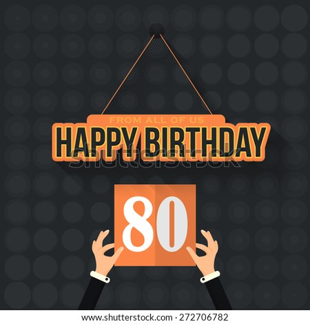 Flat Style Happy Birthday Vector Design. Announcement and Celebration Message Poster, Flyer Age Eighty - stock vector