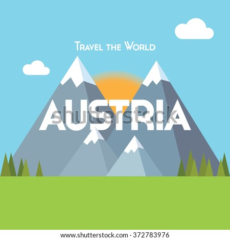 Flat style travel poster - Austria theme, showing snow-capped mountains, pine forests and green meadows, with the sun rising behind. EPS10 vector format - stock vector