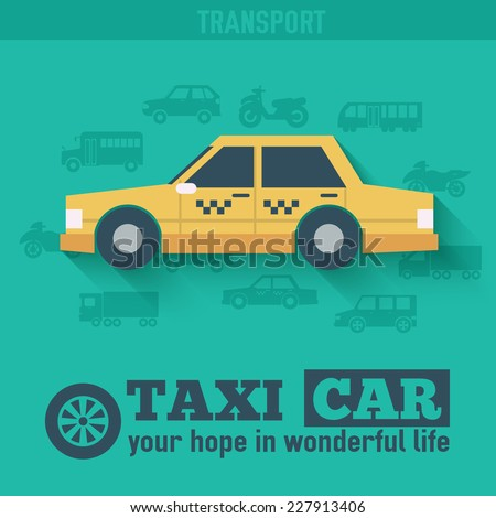 Flat taxi car background illustration concept. Tamplate for web and mobile design - stock vector