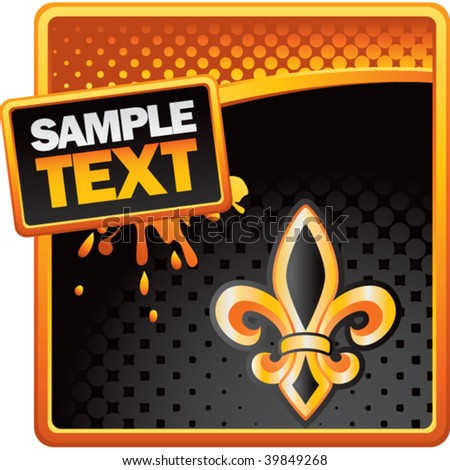 fleur de lis on orange and black halftone grungy advertisement - stock vector