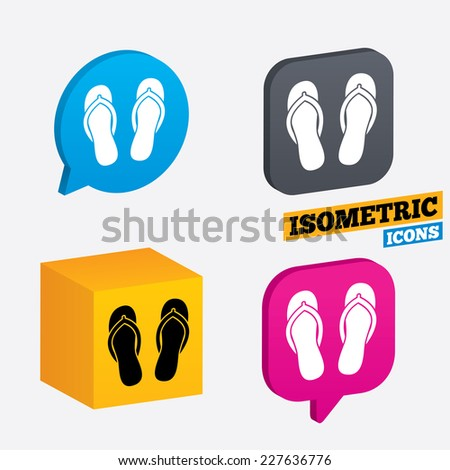 Flip-flops sign icon. Beach shoes. Sand sandals. Isometric speech bubbles and cube. Rotated icons with edges. Vector - stock vector