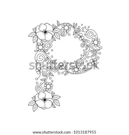 Floral Alphabet Letter P Coloring Book For Adults Vector IllustrationHand DrawnDoodle