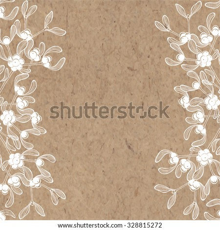 Floral background with mistletoe on kraft paper. Can be greeting card, invitation, design element. - stock vector