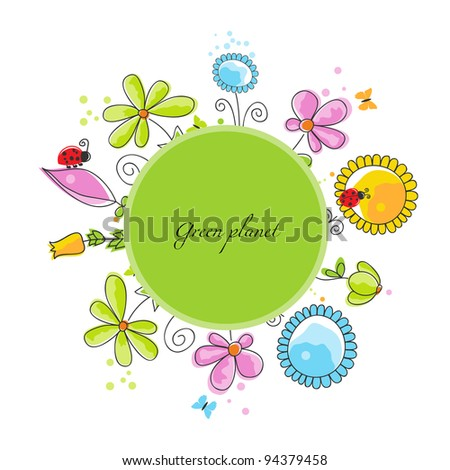 Floral frame, green planet concept - stock vector