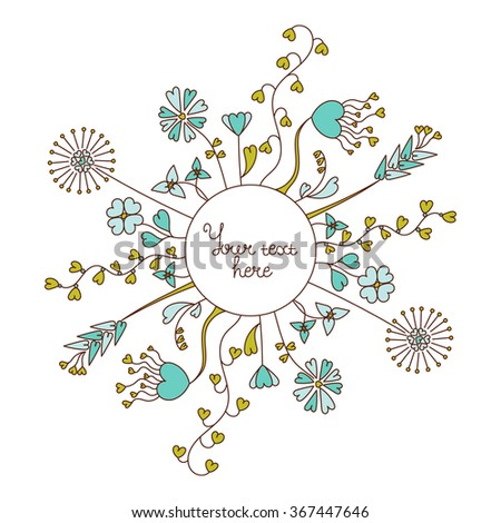 Floral frame. Hand drawn cute flowers arranged along circle. Doodle border in color. Vector illustration - stock vector