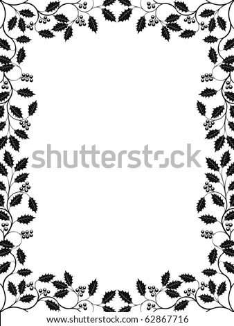 Floral frame with a holly branch. Vector illustration. - stock vector