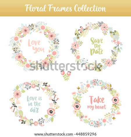 Floral frames with phrases, hand drawn vintage set. Isolated vector colorful lettering, flowers and leaves collection. Design for patterns, textile, print. - stock vector
