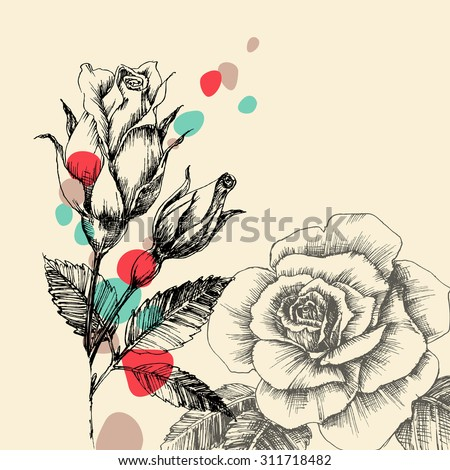 Floral greeting card, retro hand drawn roses with color drops - stock vector