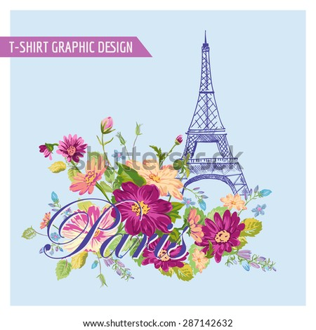 Floral Paris Graphic Design - for t-shirt, fashion, prints - in vector - stock vector