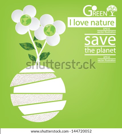Flower design. Go green. Save world. vector illustration. - stock vector