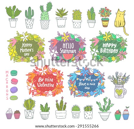 Flower frames for Happy Birthday, Summer time, Mother's day, St. Valentine's day. Cute cactus illustration. Coffee cup, cat, cupcakes, macarons. - stock vector