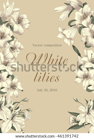 Flowers. White lilies. Elegant frame with flowers. Vintage vector illustration. Classic card. Engraving with floral pattern. Botany.