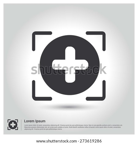 Focus on Add Plus Icon Vector Illustration, pictogram icon on gray background. Flat design style - stock vector
