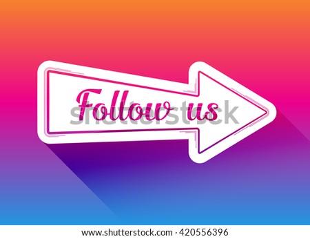 Follow us arrow icon in a flat design, vector - stock vector