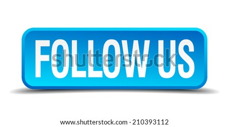 follow us blue 3d realistic square isolated button - stock vector