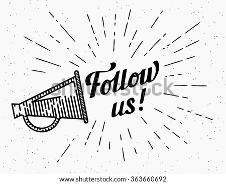 Follow us vintage banner for social networks. Flat illustration of retro advertising  megaphone with handwritten lettering and starburst in hipster style. Transparent megaphone follow us template icon - stock vector