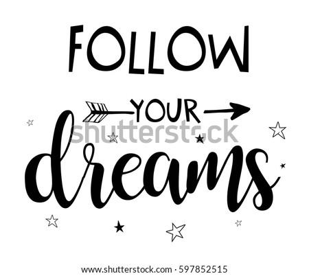 Follow Your Dreams Slogan Shirt Print Image vectorielle de ...