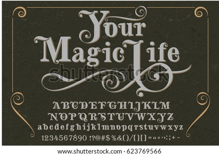 Font - your magic life - handcrafted vector typeface - vintage script
