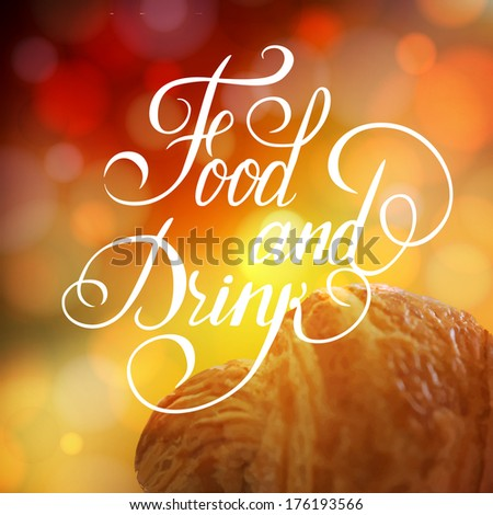Food and Drink typographic poster design. Vector illustration. - stock vector