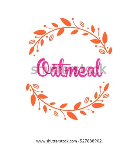 Food Logo Design Oameal Frame Vector Stock Vector 527888902 ...