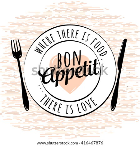 Food related kitchen typography quote. Bon Appetit. Vintage vector emblem and design elements. Retro typographic background. Cook room plate, fork, knife, heart - stock vector