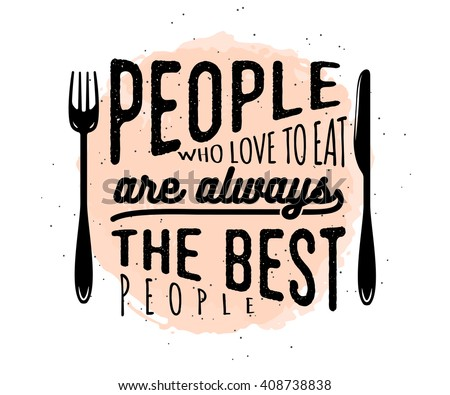 Food Related Typographic Quote Food Old Stock Vector