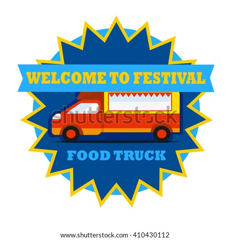 Food truck festival round emblem.  - stock vector