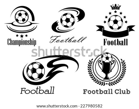Football and soccer emblems or badges in black and white showing a football with motion trails, flames, banner and crown, wreath and trophy - stock vector