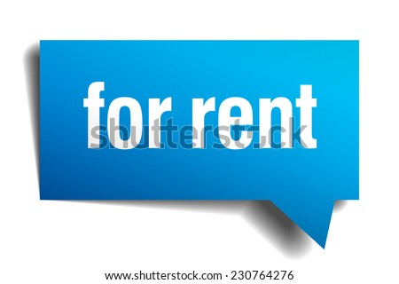 for rent blue 3d realistic paper speech bubble - stock vector