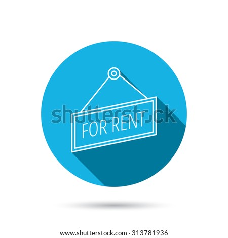 For rent icon. Advertising banner tag sign. Blue flat circle button with shadow. Vector - stock vector