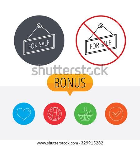 For sale icon. Advertising banner tag sign. Shopping cart, globe, heart and check bonus buttons. Ban or stop prohibition symbol. - stock vector