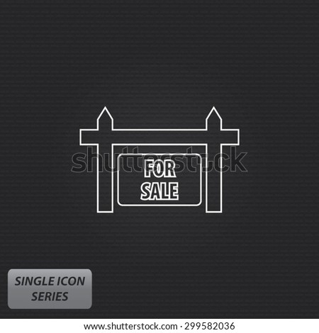 For Sale Sign - Single Icon Series - stock vector