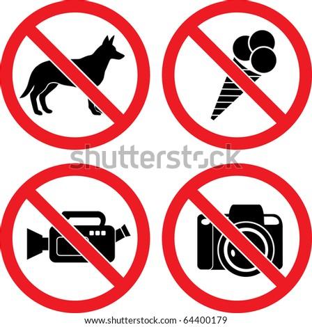 "Forbidding Vector Signs ""No Dog or Pets"", ""No Ice-cream"", ""No Video"" and ""No Photo"" - stock vector"