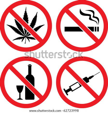 "Forbidding  Vector Signs ""No Smoking"", ""No Drugs"", ""No Cannabis""  and ""No Alcohol"" - stock vector"