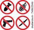 "Forbidding  Vector Signs ""No weapons"" with bomb, grenade, pistol and knife - stock vector"