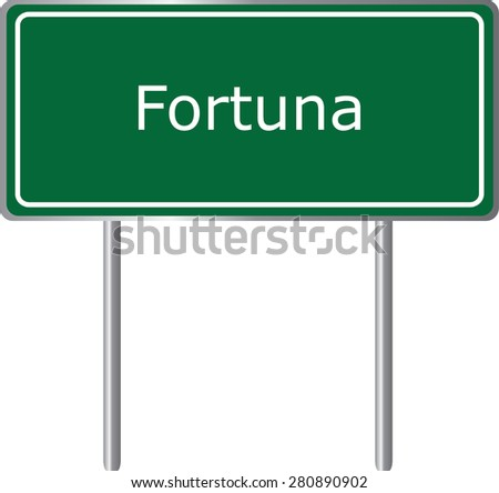 Fortuna , California, road sign green vector illustration, road table, USA city - stock vector