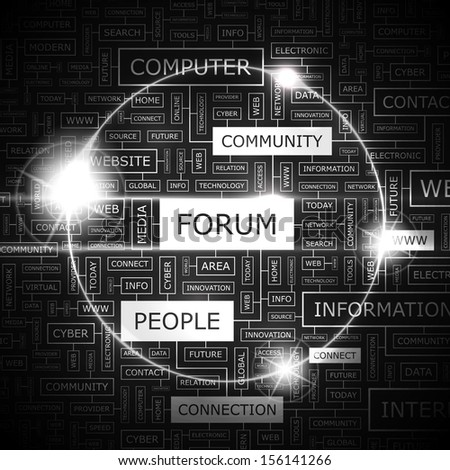 FORUM. Background concept wordcloud illustration. Print concept word cloud. Graphic collage with related tags and terms. Vector illustration.