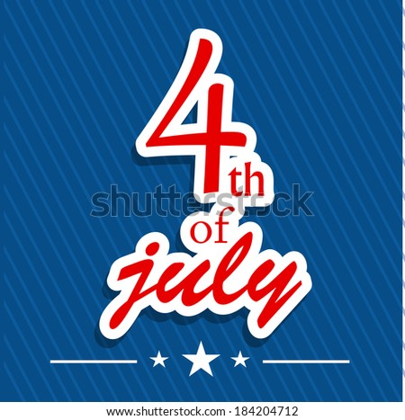 Fourth of July card, Vector Poster of Independence Day
