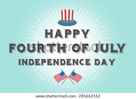 Fourth of July Independence Day - stock vector