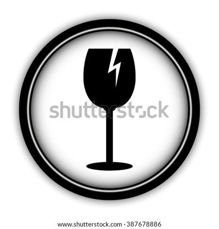 fragile glass - vector icon; round  button with shadow - stock vector